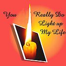 You Really Do..Light up my Life..card by MaeBelle