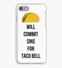 Will commit sins for Taco Bell iPhone Case/Skin