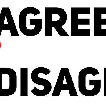 disagree shirt by sergboy