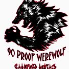 90 Proof Werewolf by Che Gilson