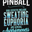 Pinball Side Effects Awesome by oddduckshirts
