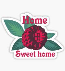 Home Sweet Raspberry Home Sticker