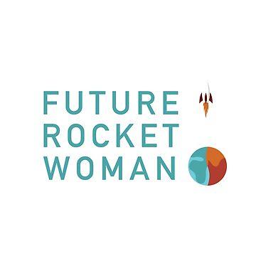 Future Rocket Woman - Kids Teal Text by RocketWomen