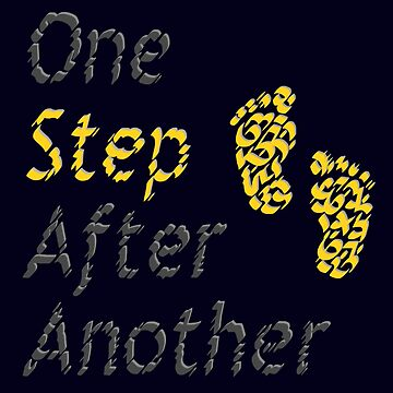 One Step After Another by Karotene