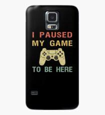 Funda/vinilo para Samsung Galaxy Hice una pausa en mi juego para estar aquí.