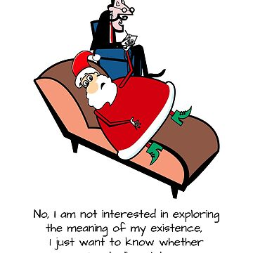 Santa Needs Therapy - Wonders If He Exists Funny Xmas Gifts by oceanwaves