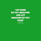 Let Food Be Thy Medicine VEGAN t shirt  Hippocrates quote by VIDDAtees