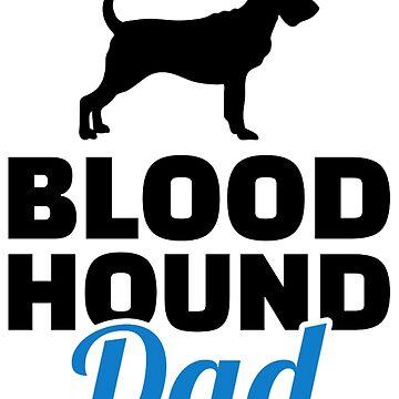 Bloodhound dad by Designzz