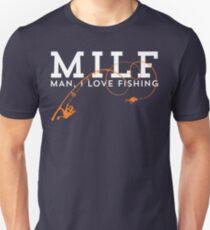 MILF - Man, I Love Fishing T Shirt T-Shirt