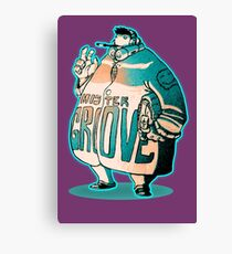 MR GROOVE. Canvas Print