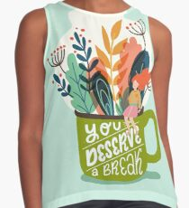 You Deserve A Break Contrast Tank