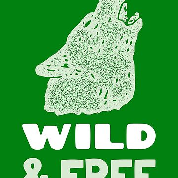 Wild and free, nature, bear, gift idea by Kaiser-Designs