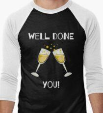 Well Done You! - Unique Design Men's Baseball ¾ T-Shirt