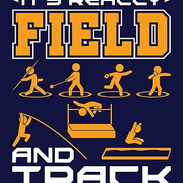 Track And Field It's Really Field And Track by jaygo