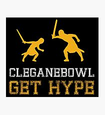 CLEGANEBOWL GET HYPE Photographic Print