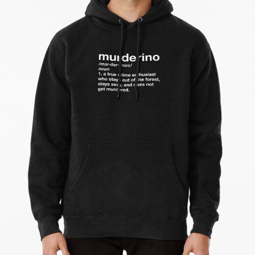Murderino Definition (My Favorite Murder) Hoodie (Pullover)