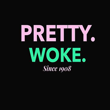 Pretty And Woke by GraffitiBox
