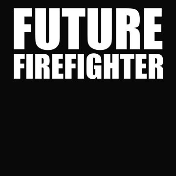 Future Firefighter College High School Graduate Graduation by losttribe