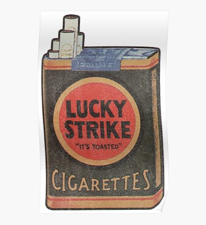 Lucky Strike It's Toast Cigarettes  Poster