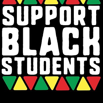 Support Black Students T-Shirt Teacher African History Month by 14thFloor
