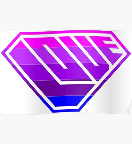Love SuperEmpowered (Light Pink, Purples & Blue) Poster