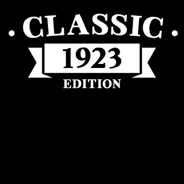 Classic 1923 Birthday Edition by with-care