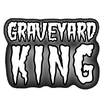 Graveyard King by pinkbloodshop