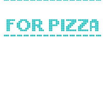 Computer Programming Will Code for Pizza Programmers by KanigMarketplac
