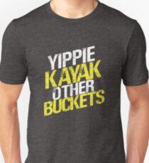 Camiseta unisex Yippie Kayak Otros Cucharones