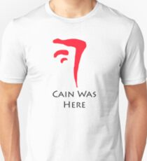 The Mark of Cain- Cain Was here T-Shirt