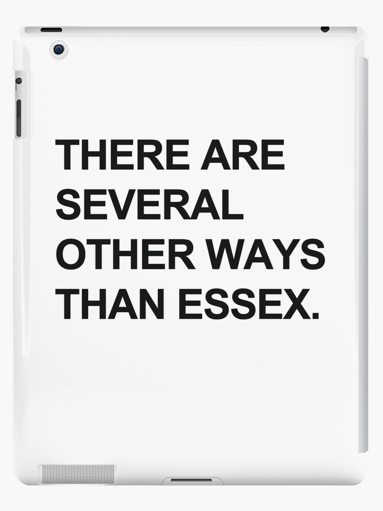"""""""Other Ways Than Essex"""" - TOWIE / The Only Way Is Essex Design [BLACK TEXT] by Styl0"""