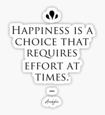 Happiness Is A Choice Stickers Redbubble