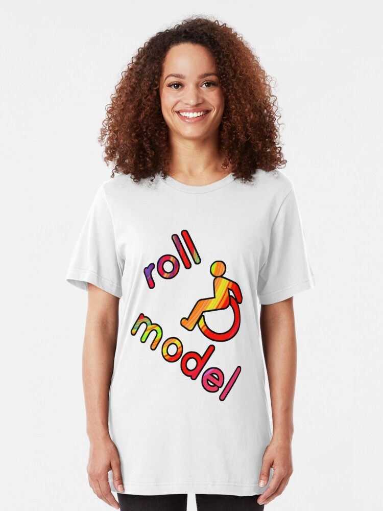Alternate view of Roll Model - Disability Tees - in bright colours Slim Fit T-Shirt