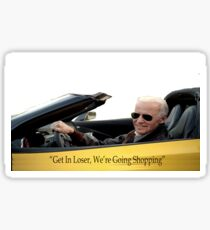 Get In Loser Were Going Shopping Stickers Redbubble