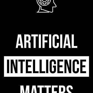 Artificial Intelligence Matters by oddmetersam