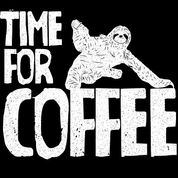 Time for coffee sloth by themd-haendler