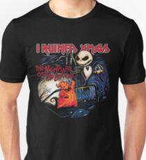 I Ruined Xmas Unisex T-Shirt