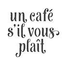 Un Café S'il Vous Plaît by Neil Godding
