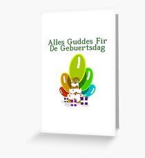 Happy Birthday in Luxembourgish - Alles Guddes Fir De Gebuertsdag Greeting Card