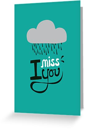 I miss you. by Stephen Wildish