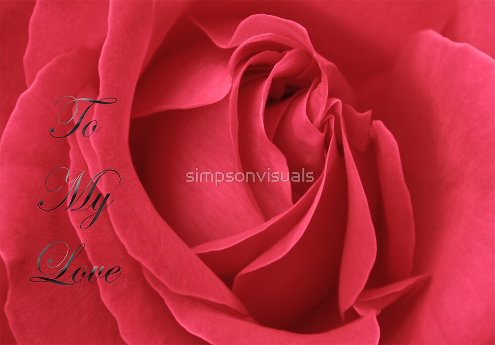 My Love is Like a Red, Red Rose by simpsonvisuals