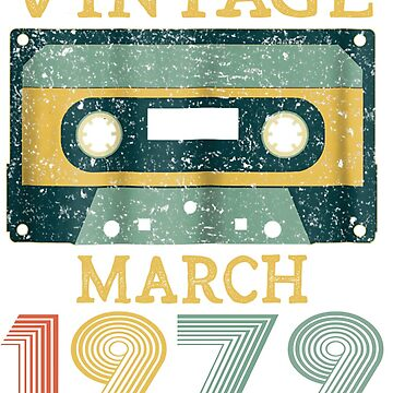 40th Birthday Gift Vintage march 1979 Year Old Mixtape by pigpro