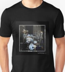 and the beat goes on.... Unisex T-Shirt