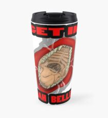 Get In Mah Belleh Red Travel Mug