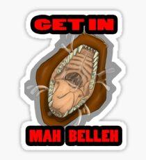 Get In Mah Belleh Brown Sticker