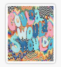 COULDA WOULDA SHOULDA Sticker