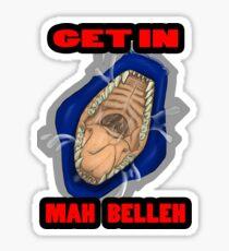 Get In Mah Belleh Blue Sticker