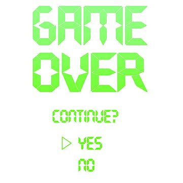 Game Over - Continue? by Julien3011