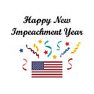 Happy New Impeachment Year Streamers Politics Flag Light-Color by TinyStarAmerica