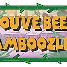 You've Been Bamboozled!  by Shayli Kipnis